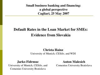 Default Rates in the Loan Market for SMEs:  Evidence from Slovakia