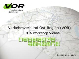 Verkehrsverbund Ost-Region (VOR)