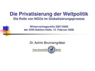 Dr. Achim Brunnengräber
