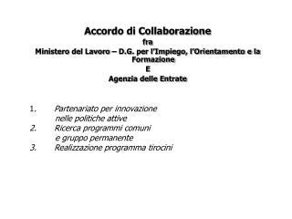 Accordo di Collaborazione fra