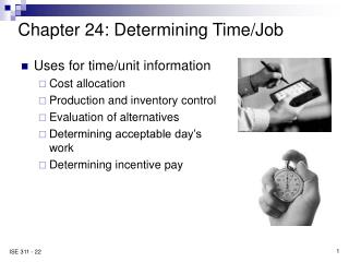 Chapter 24: Determining Time/Job