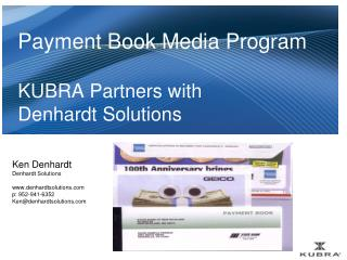 Payment Book Media Program KUBRA Partners with Denhardt Solutions