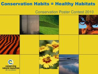 Conservation Habits = Healthy Habitats