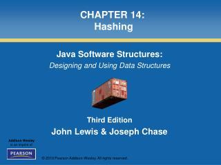 CHAPTER 14:  Hashing