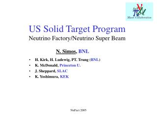 US Solid Target Program Neutrino Factory/Neutrino Super Beam