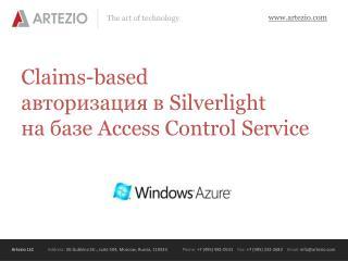 Claims-based  авторизация в  Silverlight на базе  Access Control Service