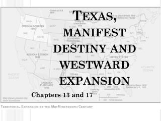 Texas, manifest destiny and westward expansion