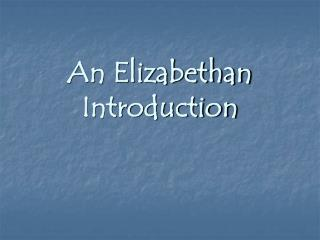 An Elizabethan Introduction