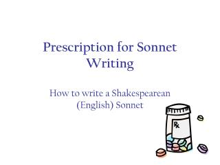 Prescription for Sonnet Writing