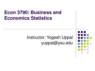 Econ 3790: Business and Economics Statistics