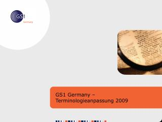 GS1 Germany – Terminologieanpassung 2009