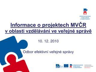 Informace o projektech MVČR  v oblasti vzdělávání ve veřejné správě