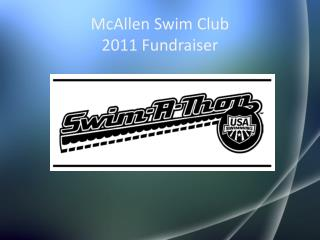 McAllen Swim Club 2011 Fundraiser
