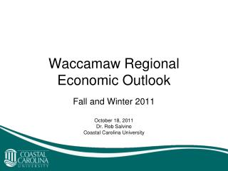 Waccamaw Regional  Economic Outlook