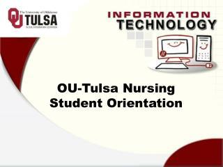 OU-Tulsa Nursing Student Orientation