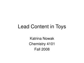 Lead Content in Toys