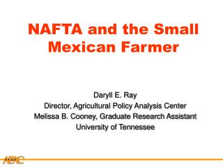 NAFTA and the Small Mexican Farmer