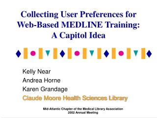 Collecting User Preferences for Web-Based MEDLINE Training: A Capitol Idea