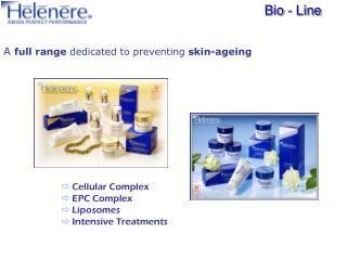 A  full range  dedicated to preventing  skin-ageing