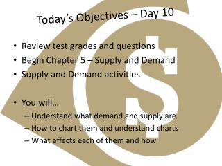 Today's Objectives – Day 10