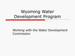 Wyoming Water Development Program