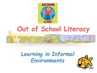 Out of School Literacy