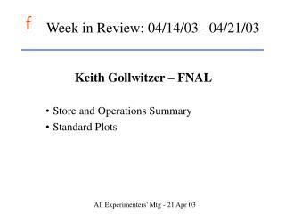 Week in Review: 04/14/03 –04/21/03