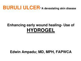 BURULI ULCER-A devastating skin disease
