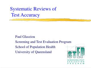 Systematic Reviews of  Test Accuracy