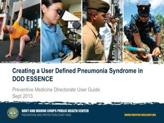 Creating a User Defined Pneumonia Syndrome in DOD ESSENCE