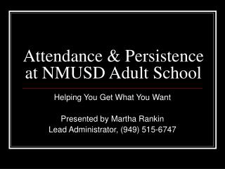 Attendance & Persistence at NMUSD Adult School