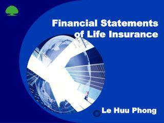Financial Statements of Life Insurance