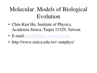 Molecular  Models of Biological Evolution