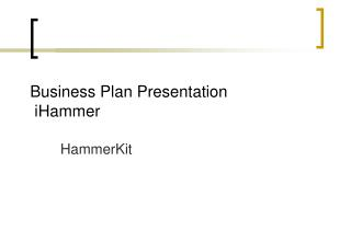 Business Plan Presentation  iHammer