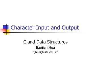 Character Input and Output