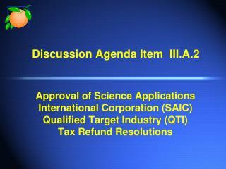 Discussion Agenda Item  III.A.2