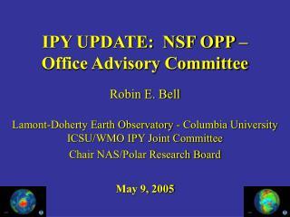 IPY UPDATE:  NSF OPP – Office Advisory Committee
