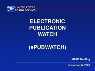 ELECTRONIC PUBLICATION WATCH (ePUBWATCH)