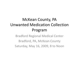 McKean County, PA Unwanted Medication Collection Program