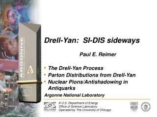 Drell-Yan:  SI-DIS sideways