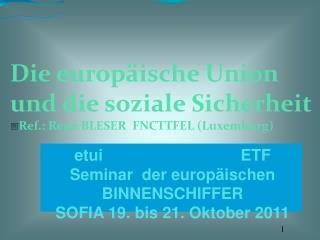 Die europäische Union und die soziale Sicherheit