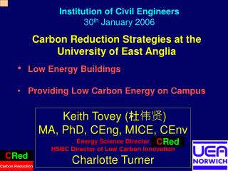 Carbon Reduction Strategies at the University of East Anglia Low Energy Buildings