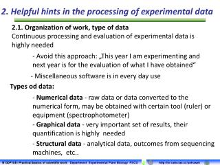 2. Helpful hints in the processing of experimental data