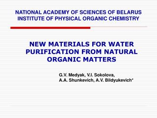 NEW MATERIALS FOR WATER PURIFICATION FROM NATURAL ORGANIC MATTERS