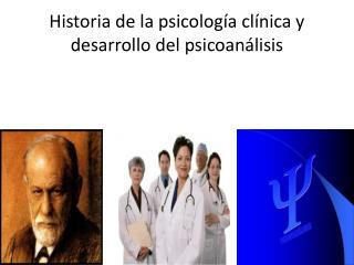 Historia de la psicolog a cl nica y desarrollo del psicoan lisis