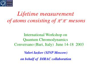 Lifetime measurement  of atoms consisting of       mesons