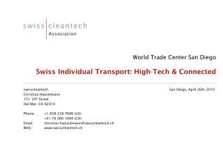 World Trade Center San Diego Swiss Individual Transport: High-Tech & Connected