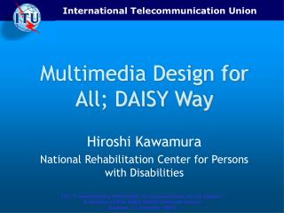 Multimedia Design for All; DAISY Way