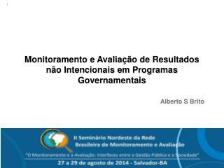 Monitoramento e Avaliação de Resultados não Intencionais em Programas Governamentais