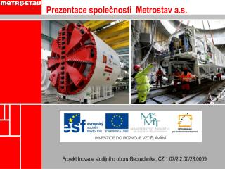 Prezentace společnosti  Metrostav a.s.